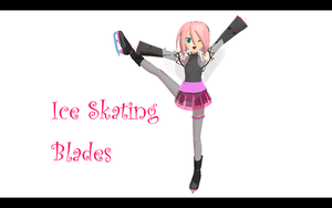 MMD IceSkating Blades DOWNLOAD by DEN2NeruAkita