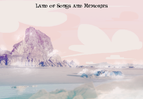 Land of Songs and Memories by preciouslittletoasty
