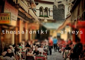 thessaloniki alleys by thesso