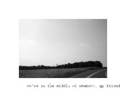 we're in the middle of nowhere by WanderingxXxSoul