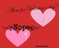 Valentines Day?  NOPE by Haters-Gonna-Hate-Me