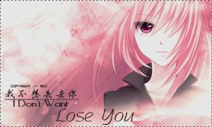 don't want lose you www by SChee98