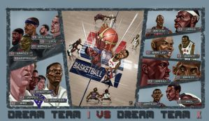 Dream team 1 VS Dream team 10 by A-BB