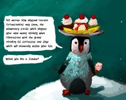 What does Ice Cream Penguin have to say? by anarchisticmoosebear