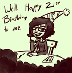 Well, Happy 21st Birthday to me. by Reptonic