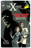 X-Files Year Zero 1- IN SHOPS THIS WEDNESDAY 7/16 by RobertHack