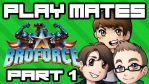 Play Mates - Broforce Part 1 by TheRonAndOnly