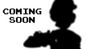 Coming Soon... by LuigiBroZ