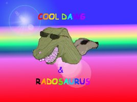 COOL DAWG AND RADOSAUR by Torquill