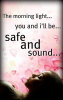 Safe and Sound... by 4thElementGraphics