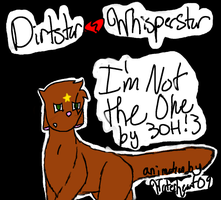 I'm Not the One:Dirtstar: by SunnySerpentSpring