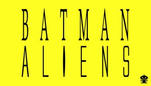 1998 Batman Aliens Comic Title Logo by HappyBirthdayRoboto