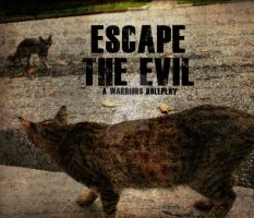 Escape The Evil Banner 4 by Tracie-is-a-wolf