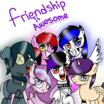 My little pony: Friendship is Awesome  by LordOceanPearl