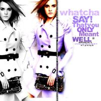 + Watcha say by Letsgomiley