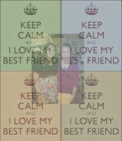 Keep Calm and Love Your Bestfriend by livdrummer