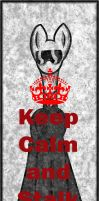 Keep Calm and Stalk On by MaNdAmZz