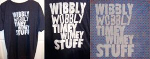 Wibbly Wobbly Shirt and Poster by Emjean
