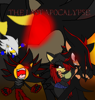 The Last Apocalypse. by The-Dark-Nation