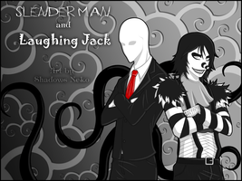 Slender man and Laughing Jack by ShadowsNeko