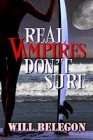 Real Vampires Don't Surf by implexity-designs