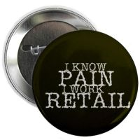 Pain of Retail Button by melvinawright