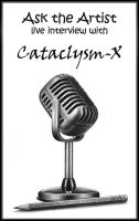 Ask the Artist LIVE interview by Cataclysm-X