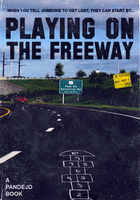 ''Playing On The Freeway'' Book Cover by MrAngryDog