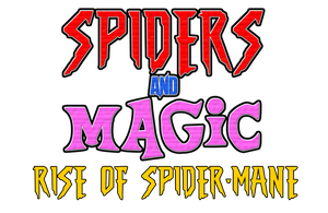 Spiders and Magic Rise of Spider Mane Logo by KingAsylus91
