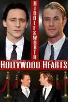 Hollywood Hearts--(Hiddlesworth) by MischievousMonster