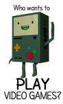 Who Wants To play VIDEO GAMES ? by VERTEX768MHz
