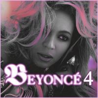 Beyonce: 4 COVER by Lil-Plunkie