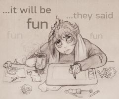 It Will Be Fun, they said by Owlet-in-chest