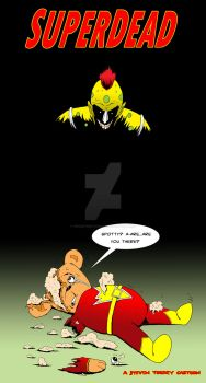 Superdead SuperTed  by TrickeySketchbook