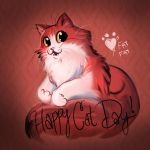 Happy Cat Day! by AstuteObservations