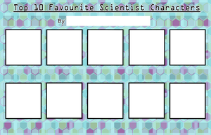 Top 10 Favourite Scientist Characters Meme [Blank] by Porn1315