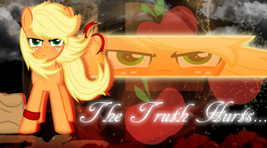 Applejack - The Truth Hurts... by BlackandNerdy