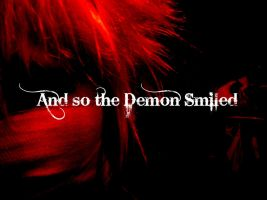 And So The Demon Smiled by Dark--Halo