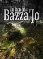 The Incredible Bazza'Jo Cover by Augustyne