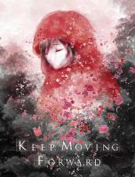 'Keep Moving Forward' by Arbitrary-Means