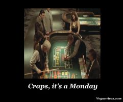 Craps, It's a Monday by Qtsy