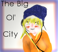The big ol' City by Mirlin