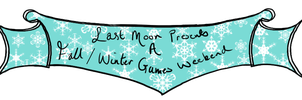 Banner for Last Moon's weekend of fun! by NoodleSuperPot