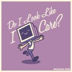 Do I Look Like I Care? by mclelun