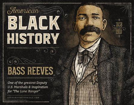 Black History - Bass Reeves by IngvardtheTerrible