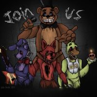 JOIN US!~ Five Nights at Freddys by Mittenpatty