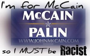 I'm for McCain, so I MUST by HarleyQuin31