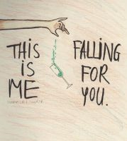 This is me falling for you by Proud-of-your-love