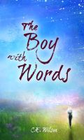 The Boy with Words and 576 Have Released by cewilson5