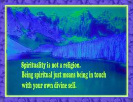 Spirituality Is Not A Religion by abjonsdottir